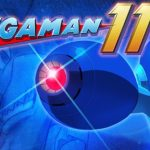 Mega Man 11 announced for Nintendo Switch, PS4, Xbox, and PC