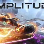 Amplitude Gameplay Trailer Released