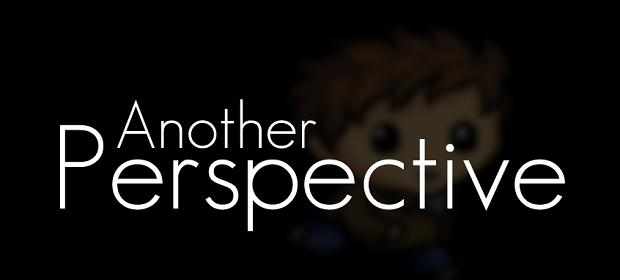Indie Spotlight: Another Perspective
