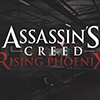 Assassin's Creed: Rising Phoenix Leaks Online