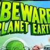 Beware Planet Earth! Review