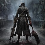 The First Hour of Bloodborne – From Trepidation to Elation