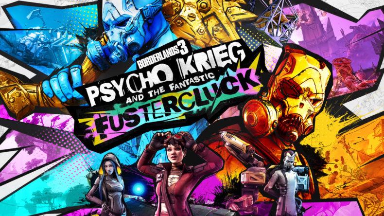 Borderlands 3: Psycho Krieg & the Fantastic Fustercluck