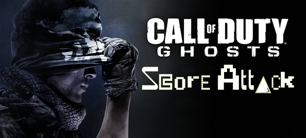 Score Attack: Call of Duty: Ghosts