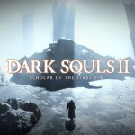 Live Stream Archive: Dark Souls II: Scholar of the First Sin – Monday, 8pm