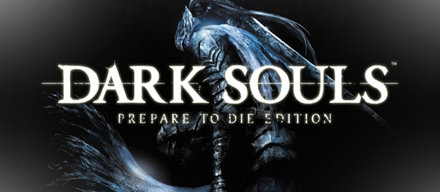 Dark Souls Prepare to Die Edition Featured