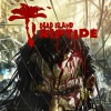 Dead Island Riptide Invites You to the Wedding of the Fear
