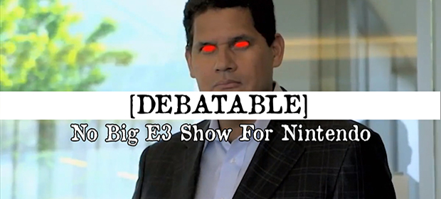 Debatable: No Big E3 Show For Nintendo
