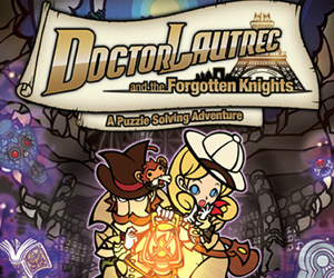 Doctor Lautrec and the Forgotten Knights Review