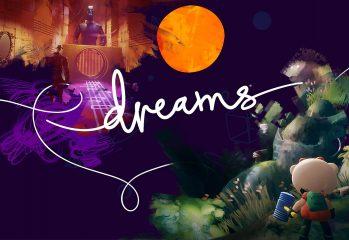 Dreams preview