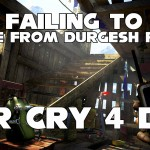 Far Cry 4: Escape From Durgesh Prison and the Failed Escape