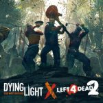 Dying Light is getting a Left 4 Dead 2 crossover event
