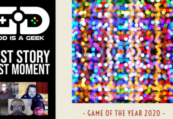 GOTY 2020 Podcast: Day Four