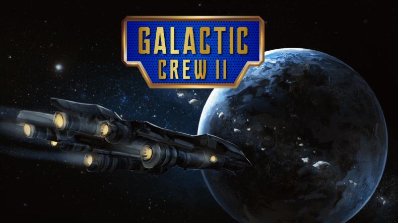Galactic Crew II