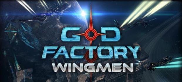 GoD Factory: Wingmen Review