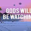 Gods Will Be Watching: Mercy Update