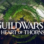 Guild Wars 2: Heart of Thorns Launch Trailer Released Early