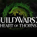 ArenaNet Launches Guild Wars 2: Heart of Thorns Expansion