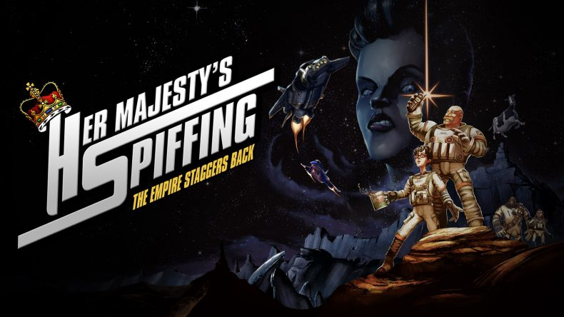 Her Majestys SPIFFING review