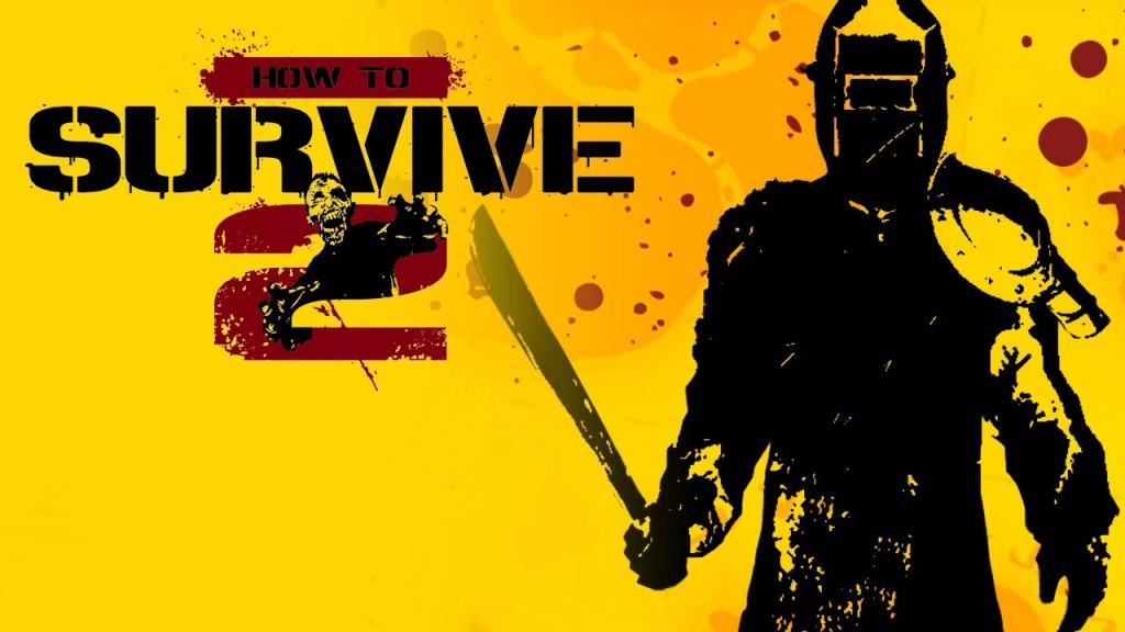 How to Survive 2 Review - GodisaGeek.com