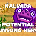 Kalimba is a Potential Unsung Hero