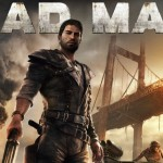 Mad Max Hands-on Preview – Jack of all Trades