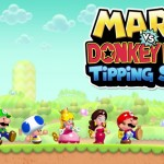 Mario vs. Donkey Kong: Tipping Stars Preview – A Charming Puzzle Game