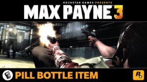 Hoard Pills in Max Payne 3 with the Newly Announced Pre-Order Incentive