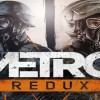 Metro Redux Launch Trailer