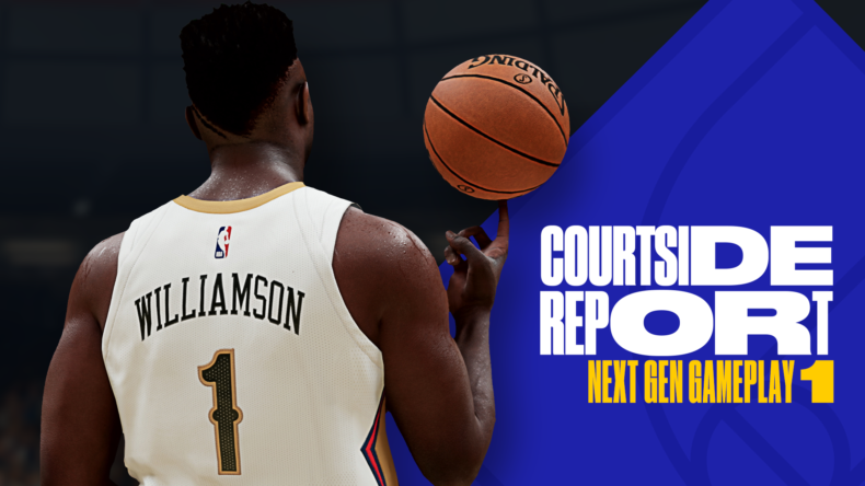 NBA 2K21 Courtside Report