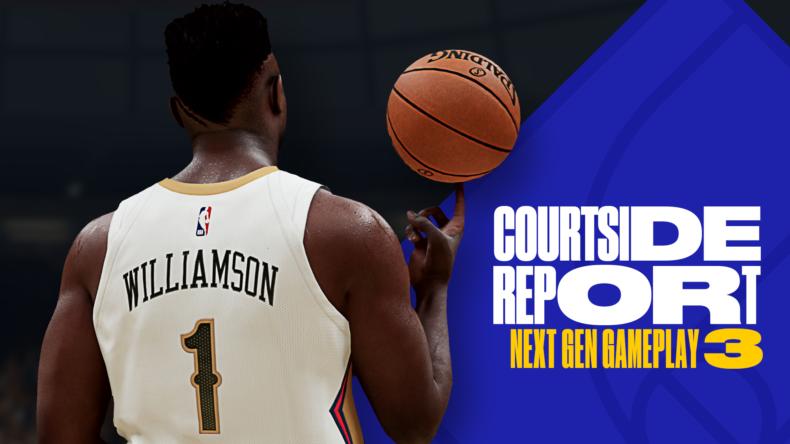 NBA 2K21 Courtside Report