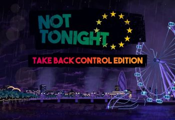 Not Tonight Take Back Control Edition