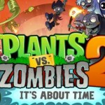 Plants Vs. Zombies 2: It's About Time Review