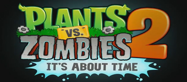 Plants Vs Zombies 2 It's About Time Featured