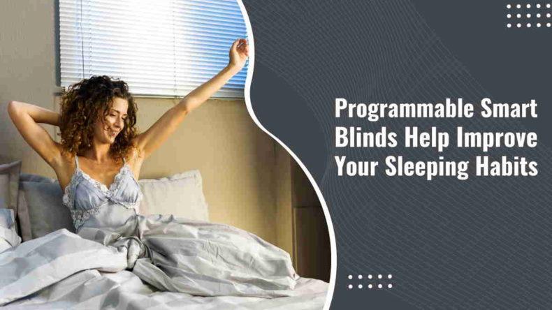Programmable Smart Blinds Help Improve Your Sleeping Habits