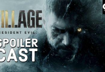Resident Evil Village Spoilercast