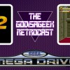 The Retrocast #17 – Streets of Rage II (MD)