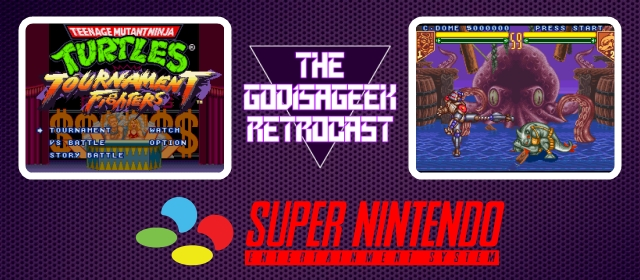The Retrocast #13 - TMNT: Tournament Fighters (SNES)