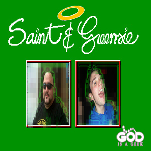 Saint and Greensie