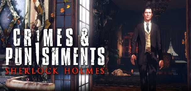 Crime and Punishment Techniques Shown Off in Latest Sherlock Holmes Trailer