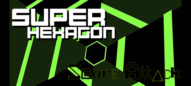 Score Attack: Super Hexagon