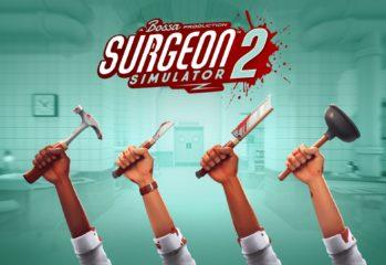Surgeon Simulator 2 review