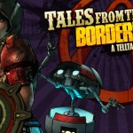 Tales From The Borderlands Episode 3 'Catch a Ride' Releasing From June 23