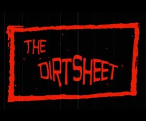 The Dirtsheet Episode One Coming Sunday November 11