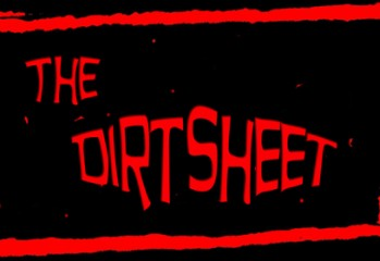 The Dirtsheet Featured