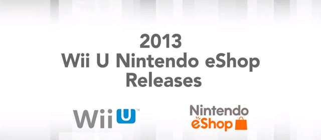 eShop Titles Coming in 2013 to Nintendo Wii U