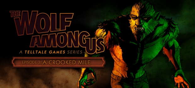 The Wolf Among Us – Episode Three: A Crooked Mile Review