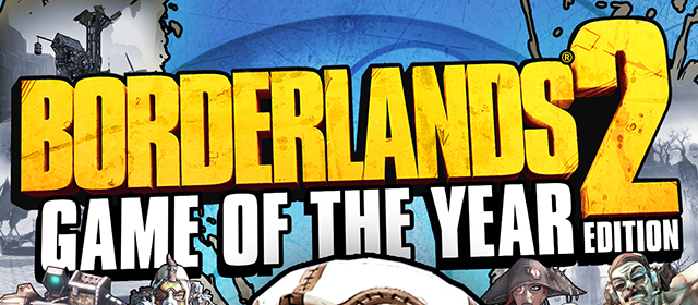 Borderlands 2 Receives The Obligatory GOTY Edition
