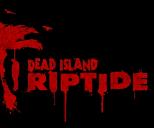 New CGI Trailer for Dead Island: Riptide Takes Us Back to Paradise With a Bang