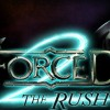 Forced 2: The Rush Announced